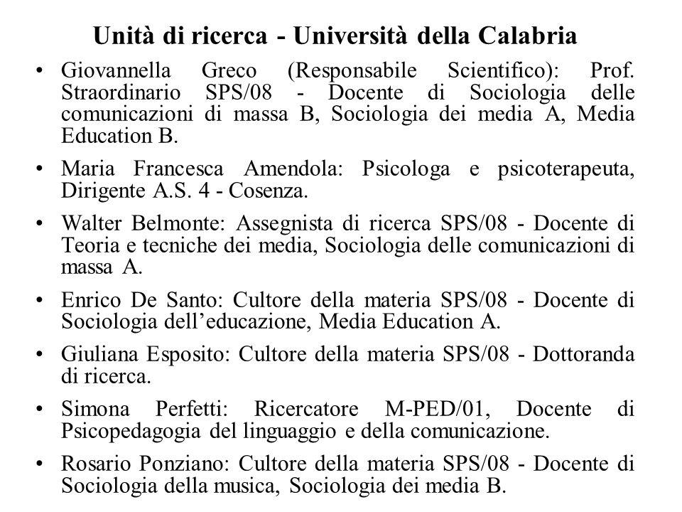 Unità di ricerca - Università della Calabria Giovannella Greco (Responsabile Scientifico): Prof. Straordinario SPS/08 - Docente di Sociologia delle co