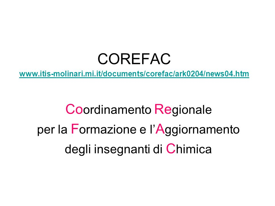 COREFAC www.itis-molinari.mi.it/documents/corefac/ark0204/news04.htm www.itis-molinari.mi.it/documents/corefac/ark0204/news04.htm Co ordinamento Re gi