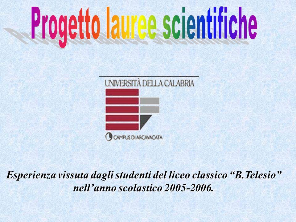 Esperienza vissuta dagli studenti del liceo classico B.Telesio nellanno scolastico 2005-2006.