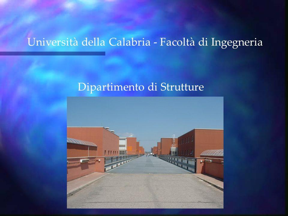 Dipartimento di Strutture Università della Calabria - Facoltà di Ingegneria