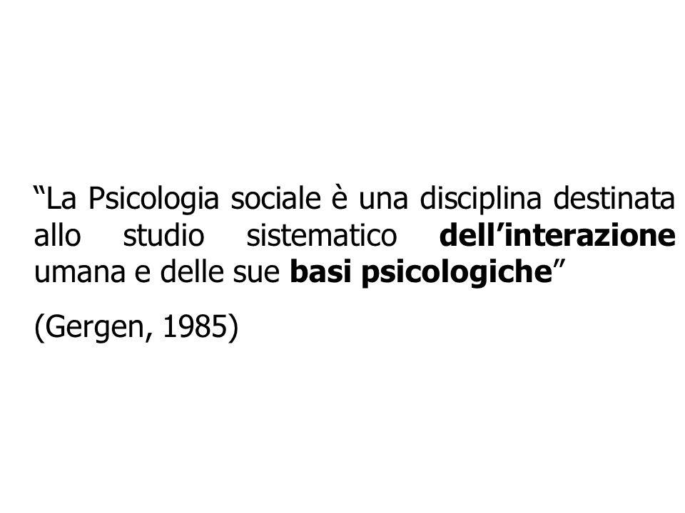 Alla fatidica domanda: che cosè la Psicologia sociale.