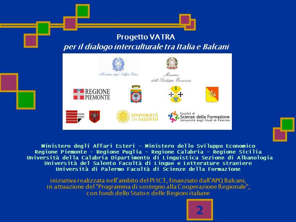 2 iniziativa realizzata nellambito del PI ICT, finanziato dallAPQ Balcani, in attuazione del Programma di sostegno alla Cooperazione Regionale, con fo