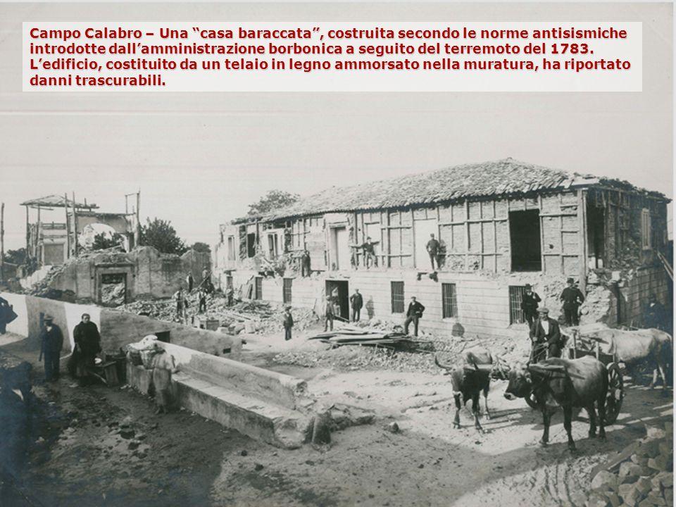 Campo Calabro – Una casa baraccata, costruita secondo le norme antisismiche introdotte dallamministrazione borbonica a seguito del terremoto del 1783.