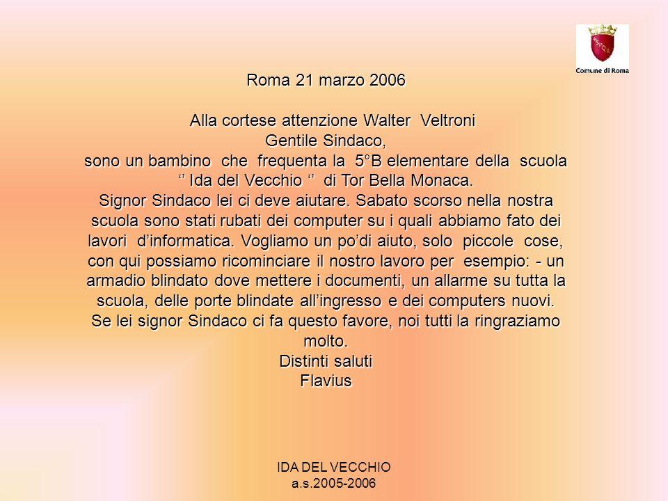 IDA DEL VECCHIO a.s.2005-2006 Roma 17 marzo Signor Sindaco W.