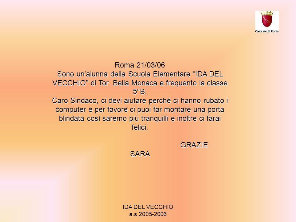 IDA DEL VECCHIO a.s.2005-2006 Roma,17 marzo 2006 Signor Sindaco W.