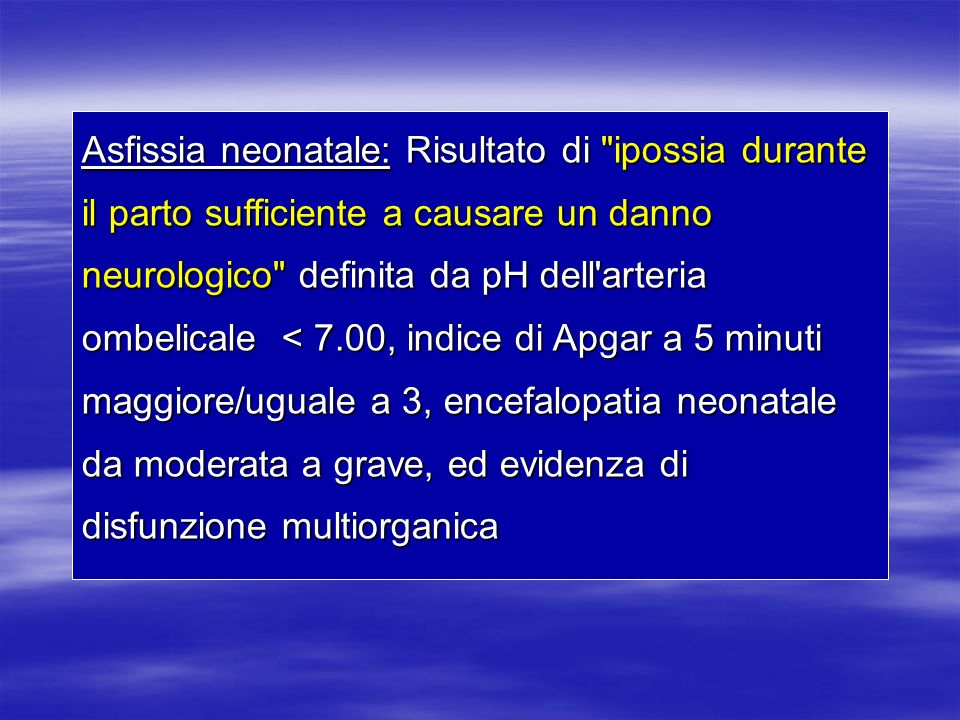 LA TINTO DI MECONIO Considerare i 3 fattori che possono causare emissione di meconio, danno polmonare e sua rimozione inefficace dalle vie aeree - Asfissia cronica - Asfissia cronica - Infezione - Infezione - Asfissia acuta - Asfissia acuta