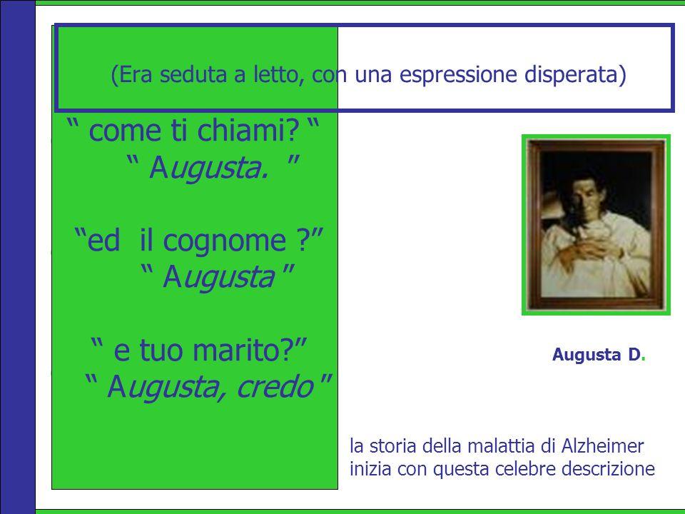 come ti chiami? A ugusta. ed il cognome ? A ugusta e tuo marito? Augusta, credo Augusta D. come ti chiami? Augusta. ed il cognome ? Augusta e tuo mari