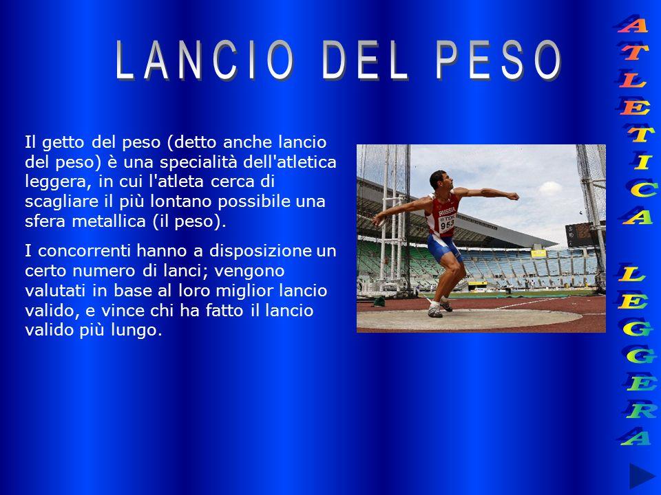 Il getto del peso (detto anche lancio del peso) è una specialità dell'atletica leggera, in cui l'atleta cerca di scagliare il più lontano possibile un