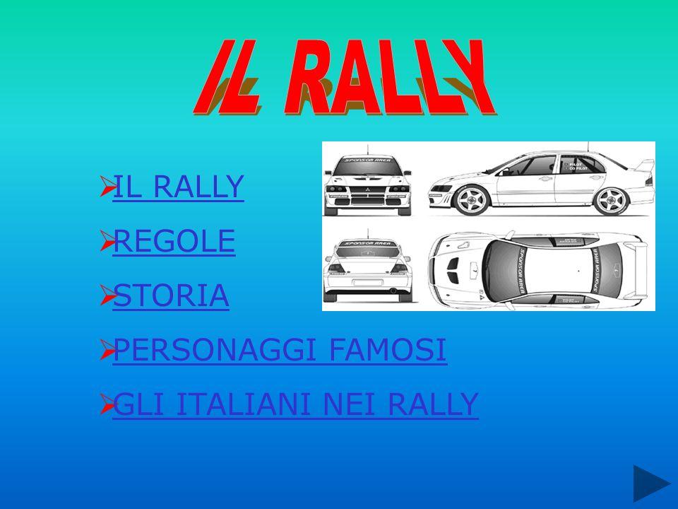 IL RALLY REGOLE STORIA PERSONAGGI FAMOSI GLI ITALIANI NEI RALLY