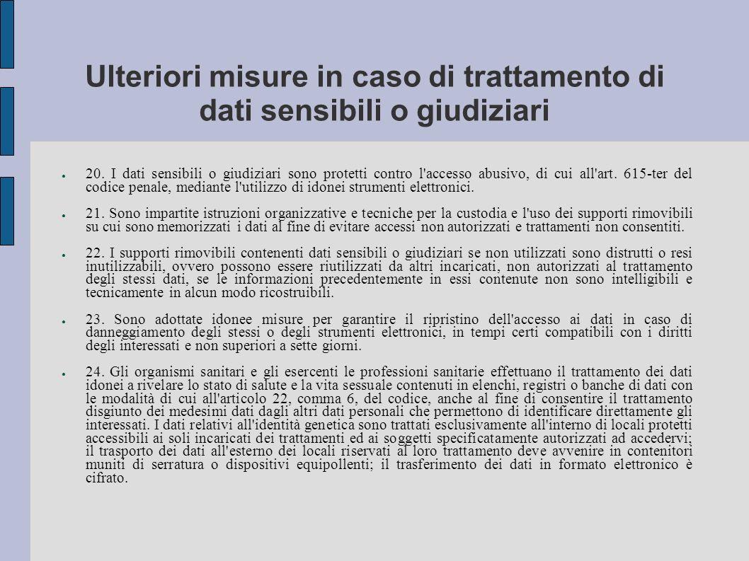 Ulteriori misure in caso di trattamento di dati sensibili o giudiziari 20.