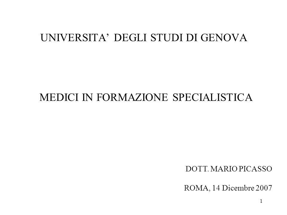 1 UNIVERSITA DEGLI STUDI DI GENOVA MEDICI IN FORMAZIONE SPECIALISTICA DOTT.