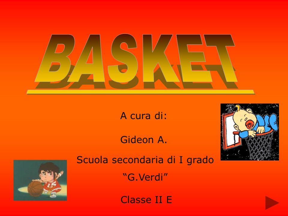 A cura di: Gideon A. Classe II E Scuola secondaria di I grado G.Verdi