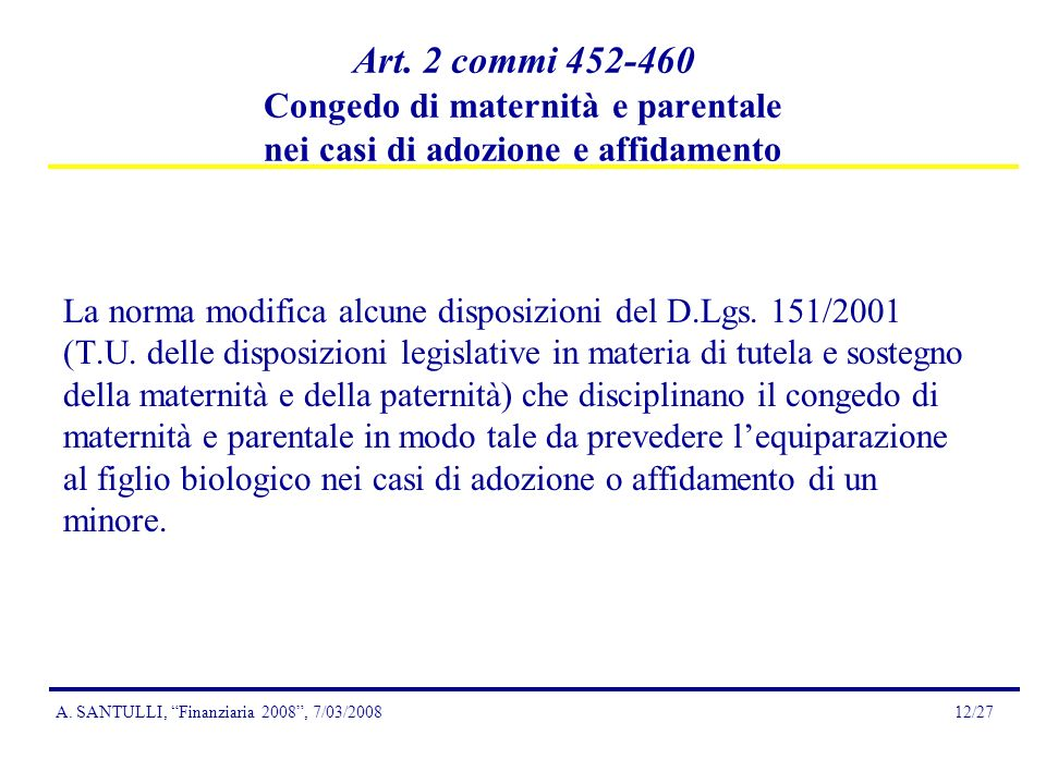 A. SANTULLI, Finanziaria 2008, 7/03/200812/27 Art.