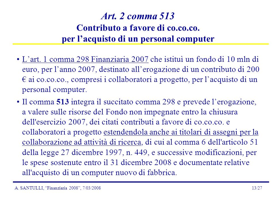 A.SANTULLI, Finanziaria 2008, 7/03/200813/27 Art.