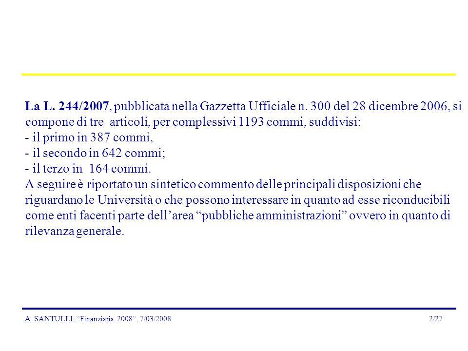 A.SANTULLI, Finanziaria 2008, 7/03/20082/27 La L.