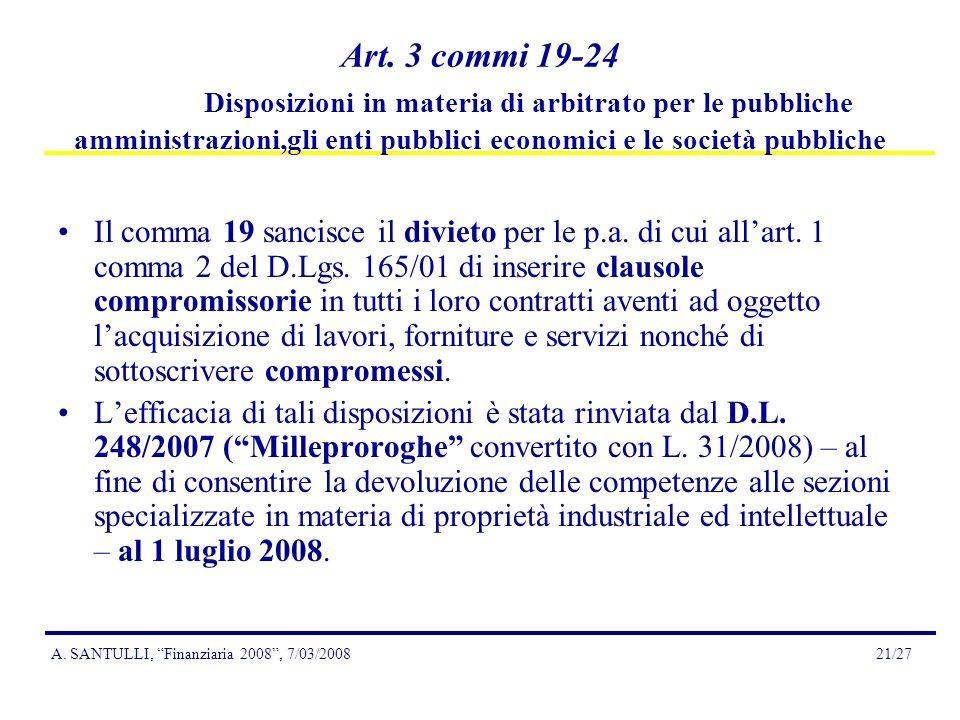 A.SANTULLI, Finanziaria 2008, 7/03/200821/27 Art.