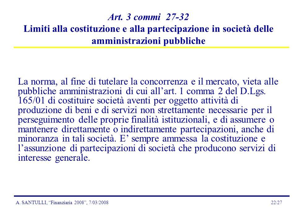 A. SANTULLI, Finanziaria 2008, 7/03/200822/27 Art.