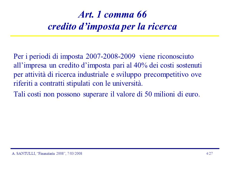A. SANTULLI, Finanziaria 2008, 7/03/20084/27 Art.