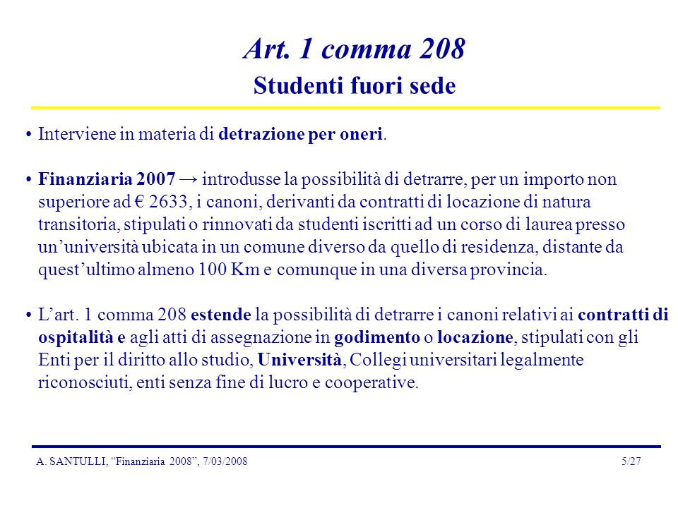 A.SANTULLI, Finanziaria 2008, 7/03/20085/27 Art.