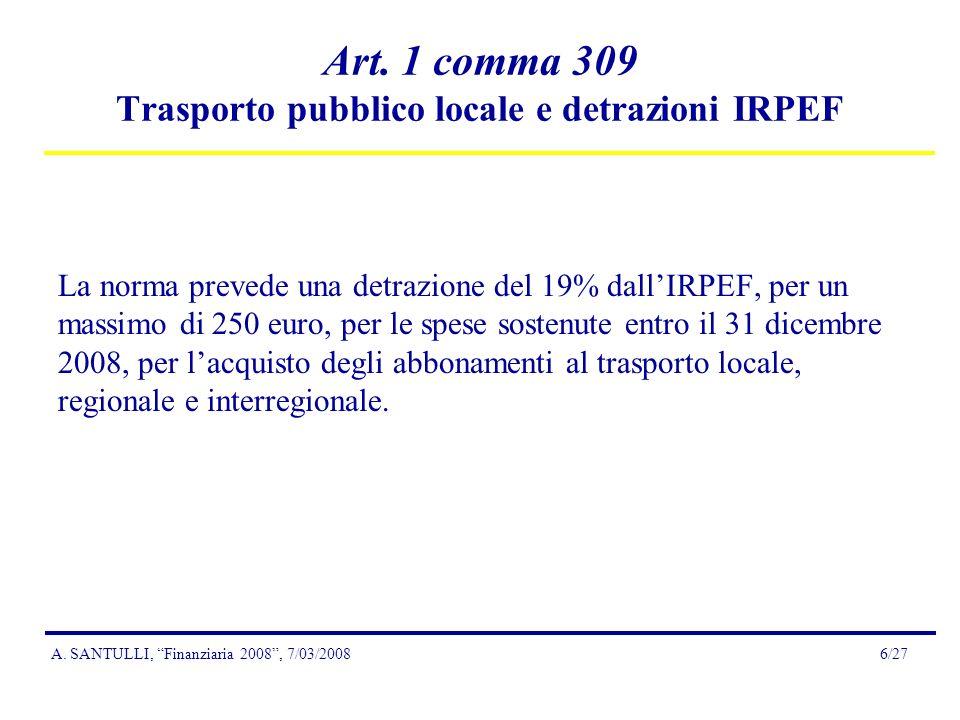 A. SANTULLI, Finanziaria 2008, 7/03/20086/27 Art.
