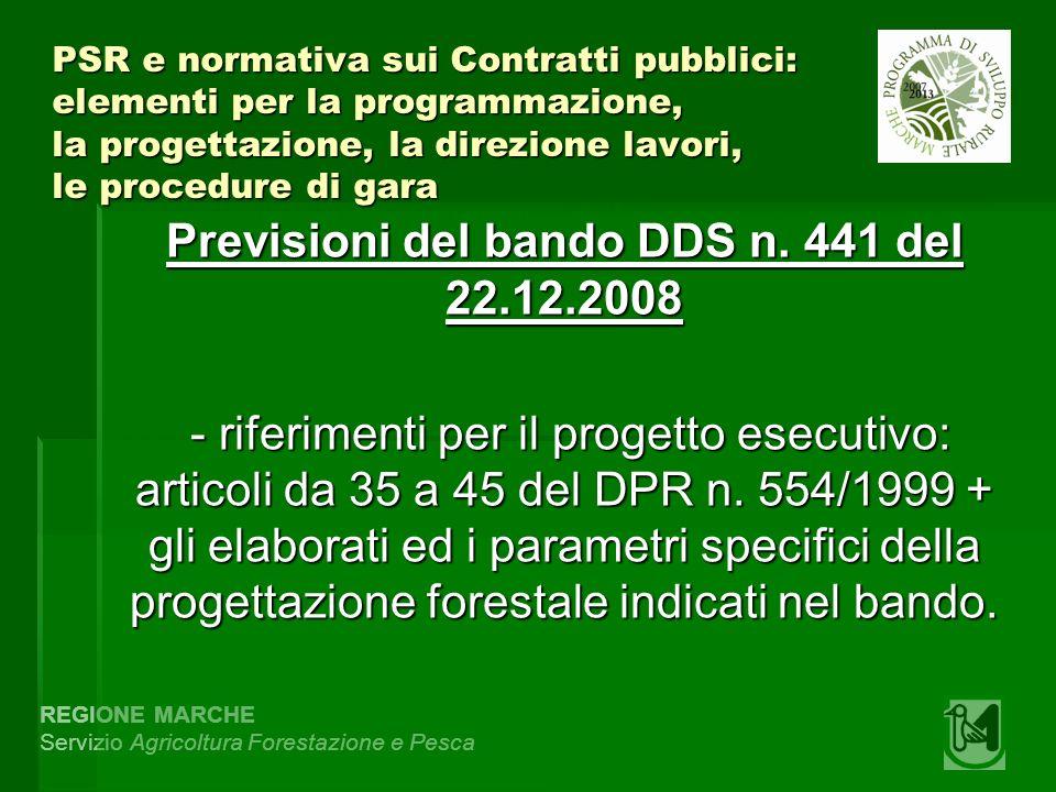 REGIONE MARCHE Servizio Agricoltura Forestazione e Pesca PSR e normativa sui Contratti pubblici: elementi per la programmazione, la progettazione, la
