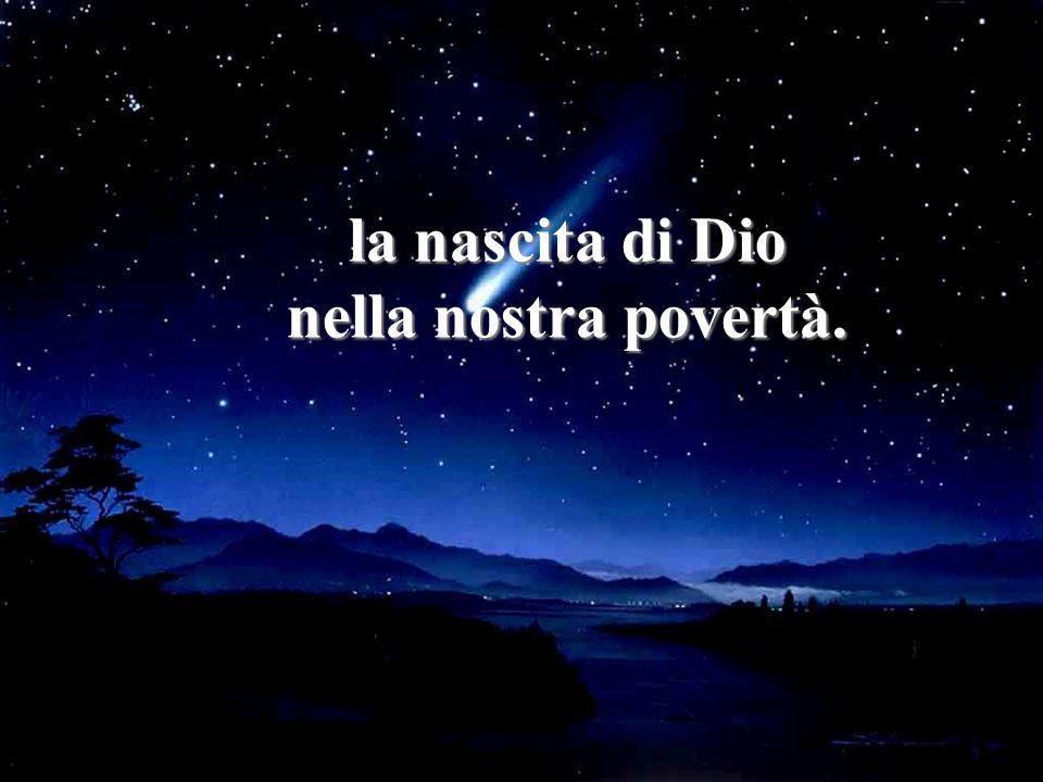 Da duemila anni, ad ogni Natale noi ci scambiamo gli auguri perché avvertiamo che la tua Nascita è anche la nostra nascita, la nascita della speranza, la nascita dellamore, la nascita di Dio nella nostra povertà.
