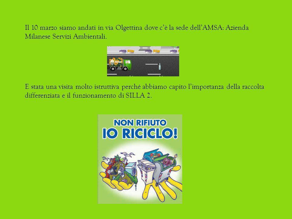 Il 10 marzo siamo andati in via Olgettina dove cè la sede dellAMSA: Azienda Milanese Servizi Ambientali.