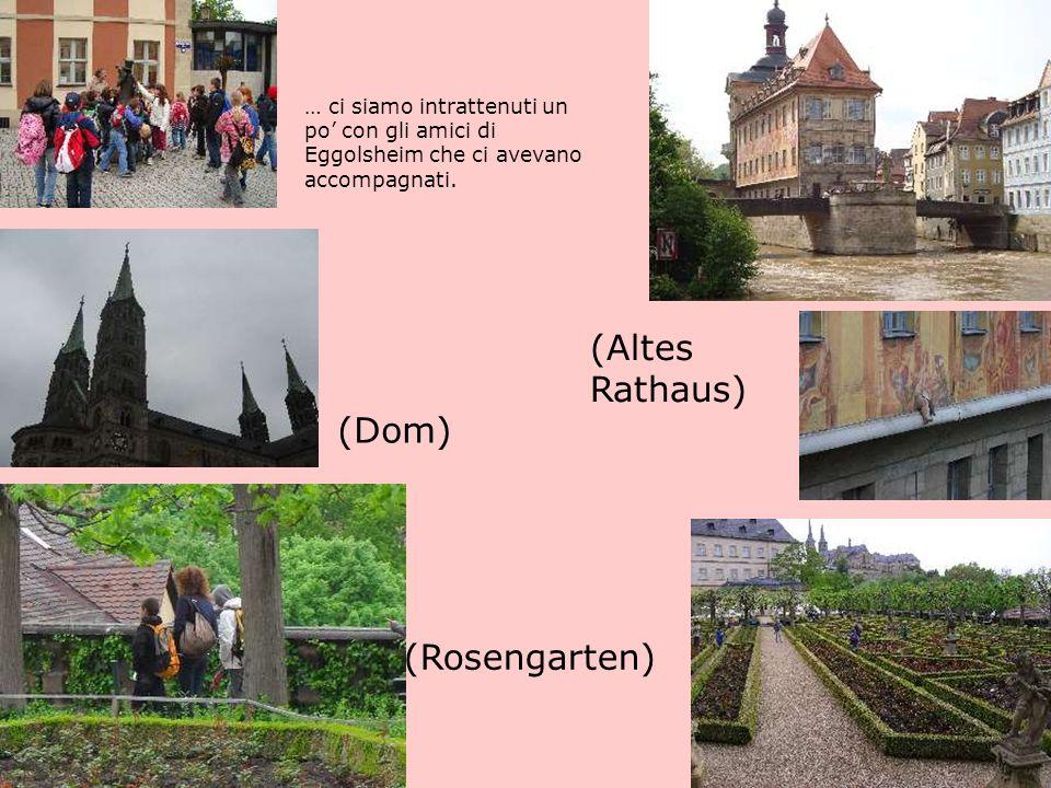 … ci siamo intrattenuti un po con gli amici di Eggolsheim che ci avevano accompagnati.