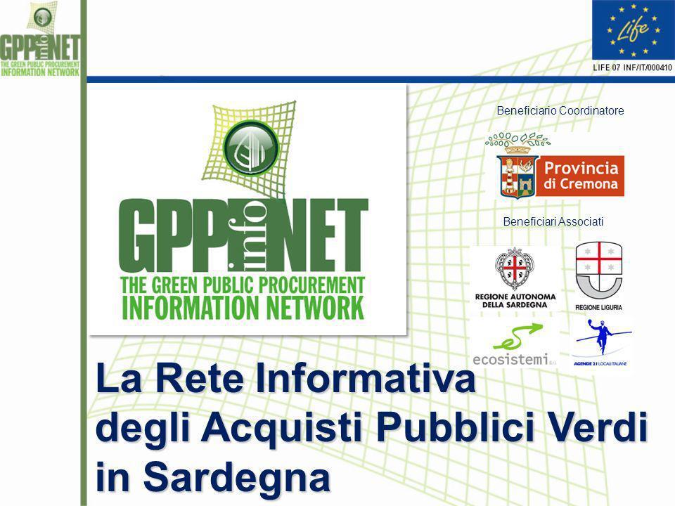Beneficiario Coordinatore Beneficiari Associati La Rete Informativa degli Acquisti Pubblici Verdi in Sardegna