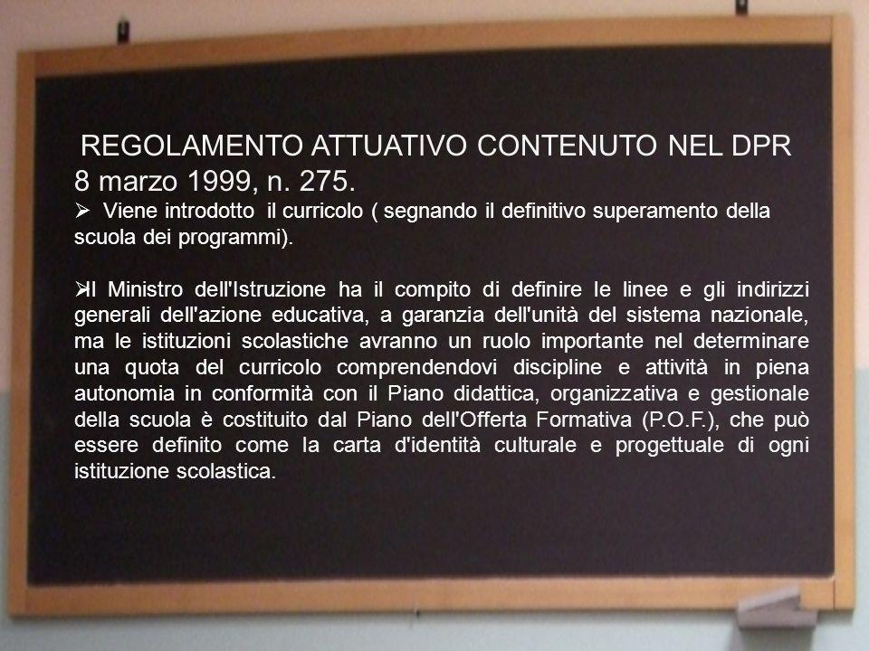 REGOLAMENTO ATTUATIVO CONTENUTO NEL DPR 8 marzo 1999, n.