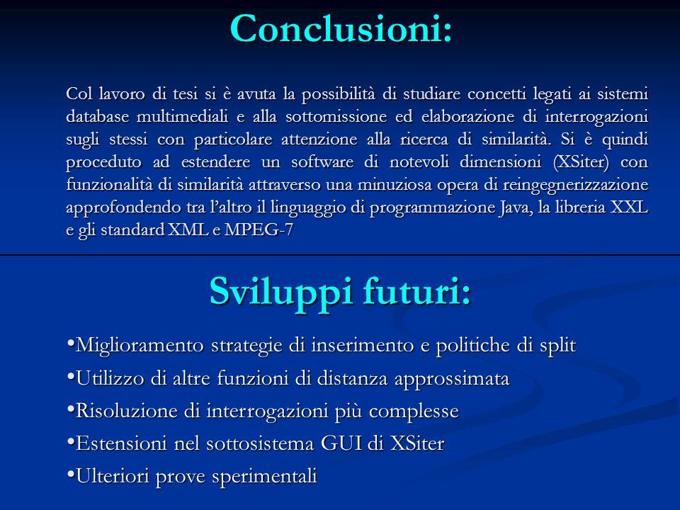 Conclusioni: Col lavoro di tesi si è avuta la possibilità di studiare concetti legati ai sistemi database multimediali e alla sottomissione ed elabora