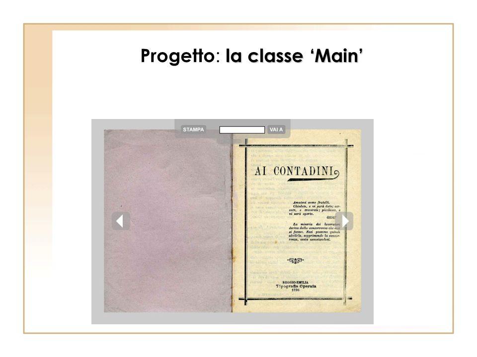 la classe Main Progetto : la classe Main