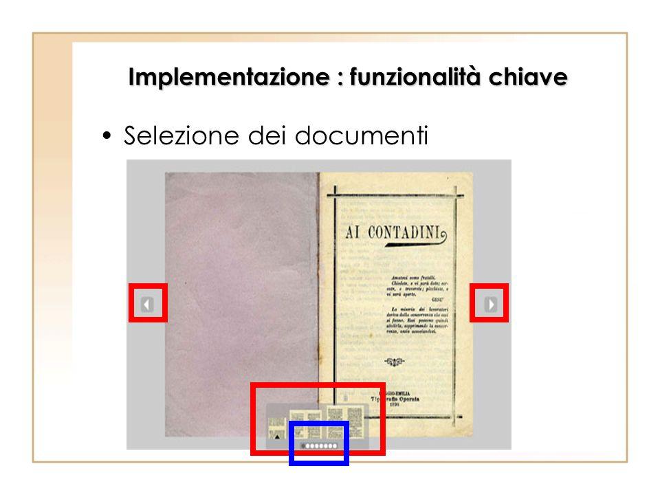 Implementazione : funzionalità chiave Selezione dei documenti