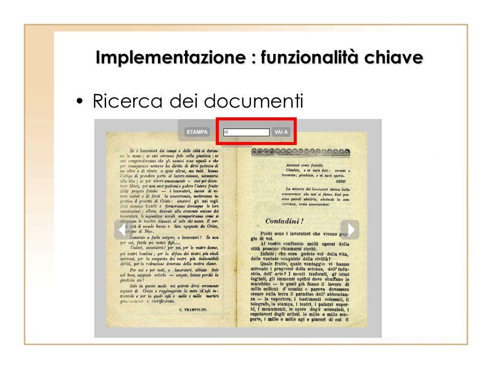 Implementazione : funzionalità chiave Ricerca dei documenti
