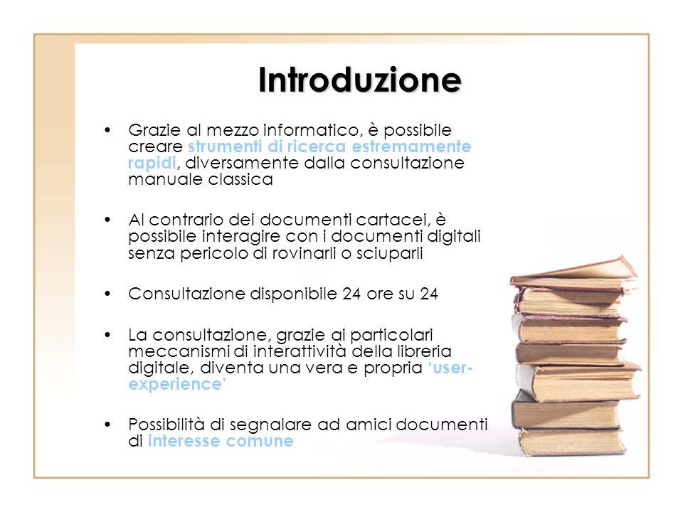 Introduzione Grazie al mezzo informatico, è possibile creare strumenti di ricerca estremamente rapidi, diversamente dalla consultazione manuale classi