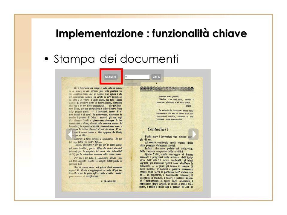 Implementazione : funzionalità chiave Stampa dei documenti