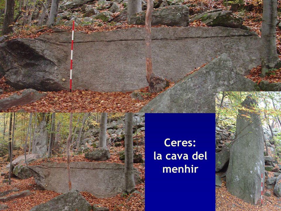 Ceres: la cava del menhir