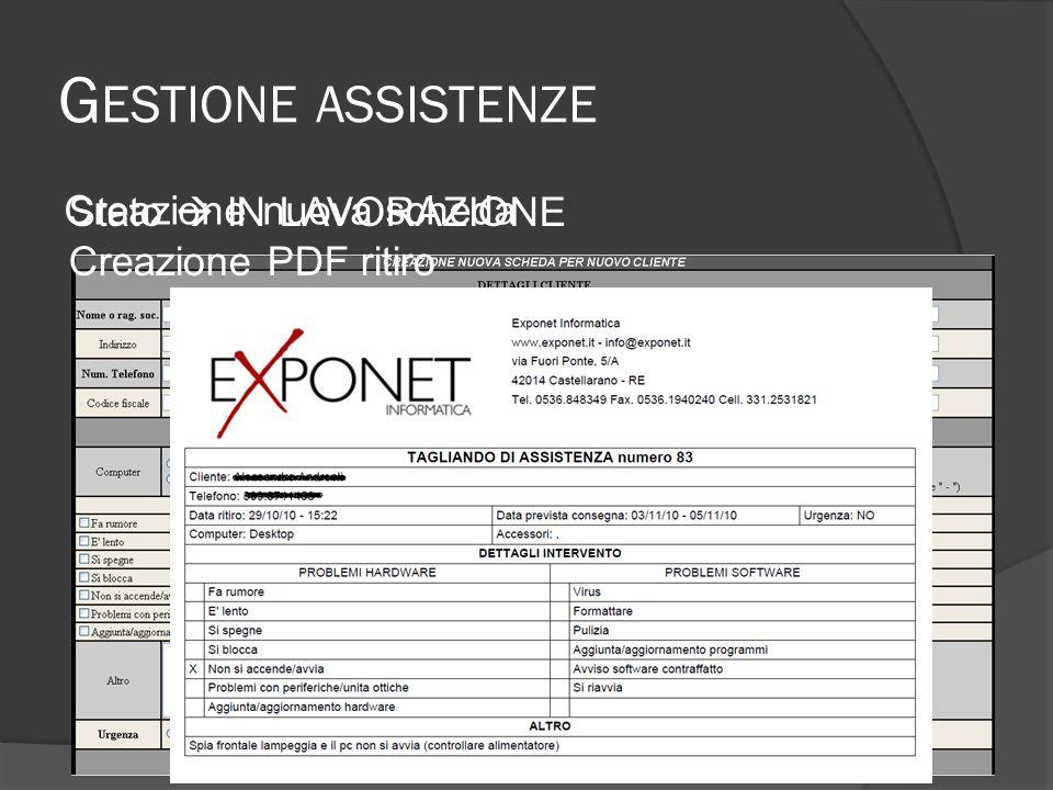 G ESTIONE ASSISTENZE Descrizione lavorazione effettuataStato IN CONSEGNA Creazione PDF consegna