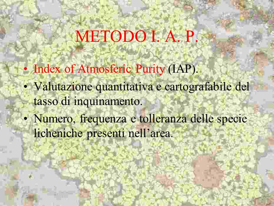 METODO I. A. P. Index of Atmosferic Purity (IAP). Valutazione quantitativa e cartografabile del tasso di inquinamento. Numero, frequenza e tolleranza