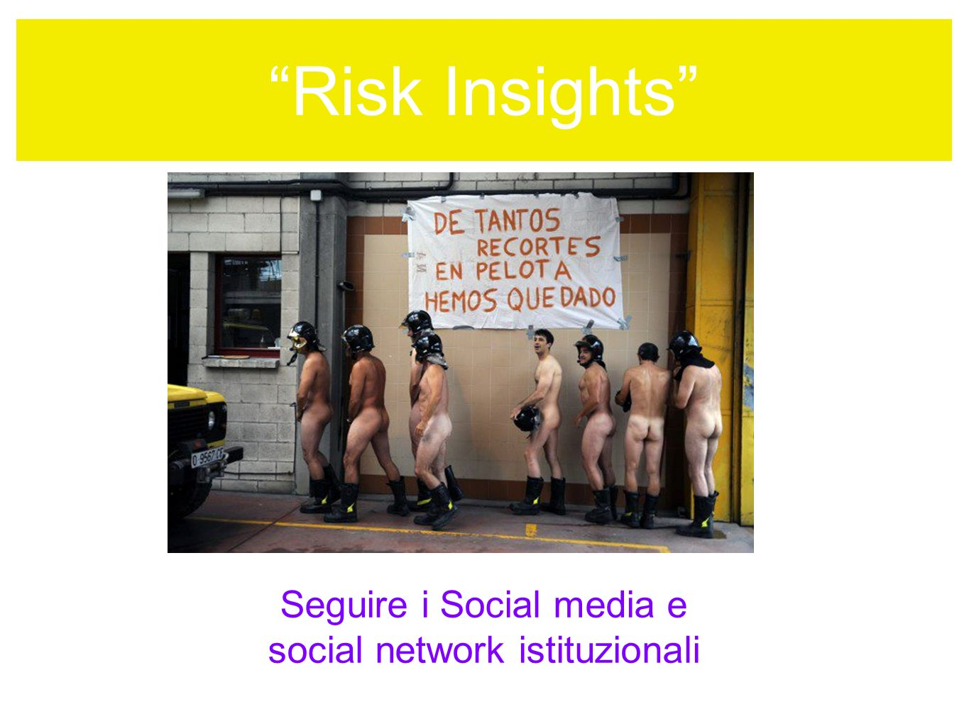 Risk Insights Seguire i Social media e social network istituzionali