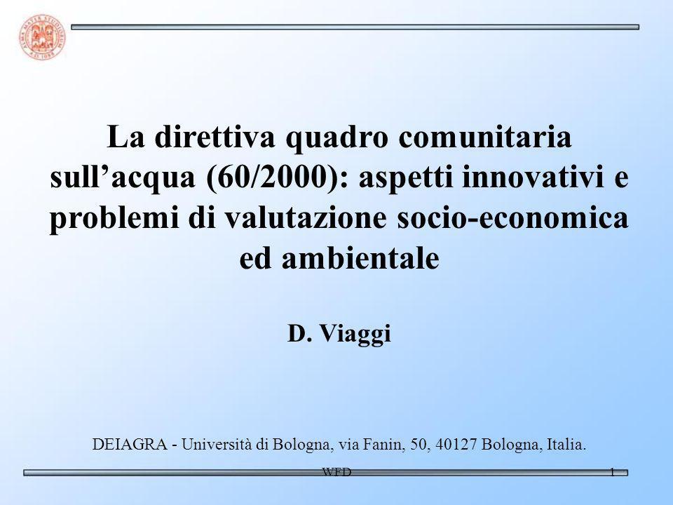 WFD1 La direttiva quadro comunitaria sullacqua (60/2000): aspetti innovativi e problemi di valutazione socio-economica ed ambientale D.