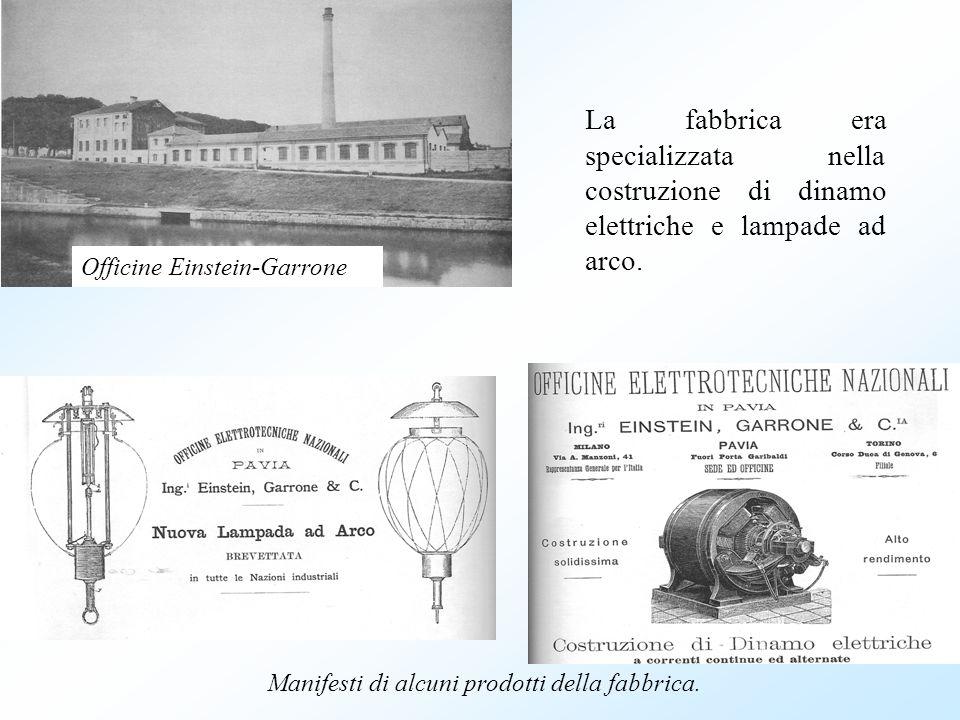 La fabbrica era specializzata nella costruzione di dinamo elettriche e lampade ad arco. Manifesti di alcuni prodotti della fabbrica. Officine Einstein
