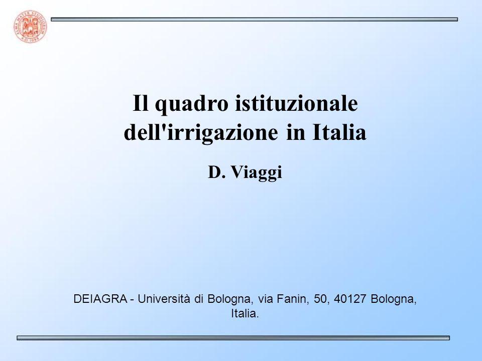Il quadro istituzionale dell irrigazione in Italia D.