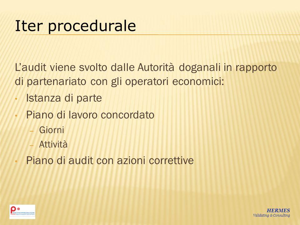 Laudit viene svolto dalle Autorità doganali in rapporto di partenariato con gli operatori economici: Istanza di parte Piano di lavoro concordato – Gio