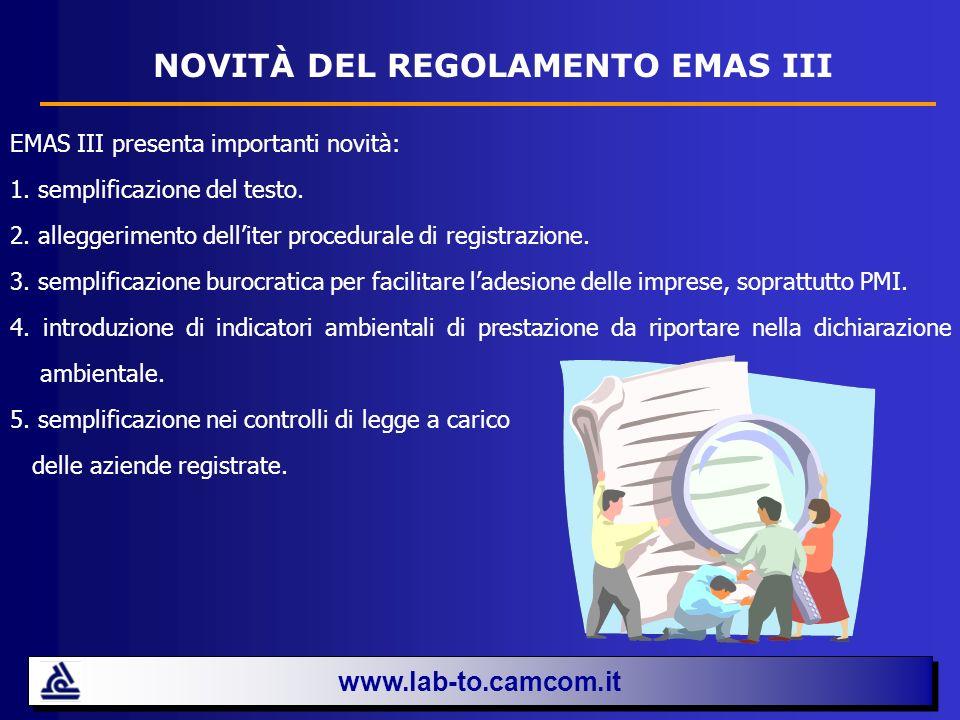 www.lab-to.camcom.it NOVITÀ DI EMAS III Semplificazione del testo - Gli articoli I requisiti sono raggruppati per soggetto.