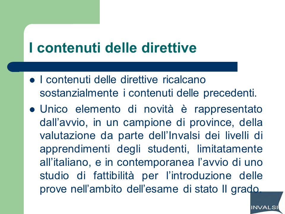 I contenuti delle direttive I contenuti delle direttive ricalcano sostanzialmente i contenuti delle precedenti. Unico elemento di novità è rappresenta
