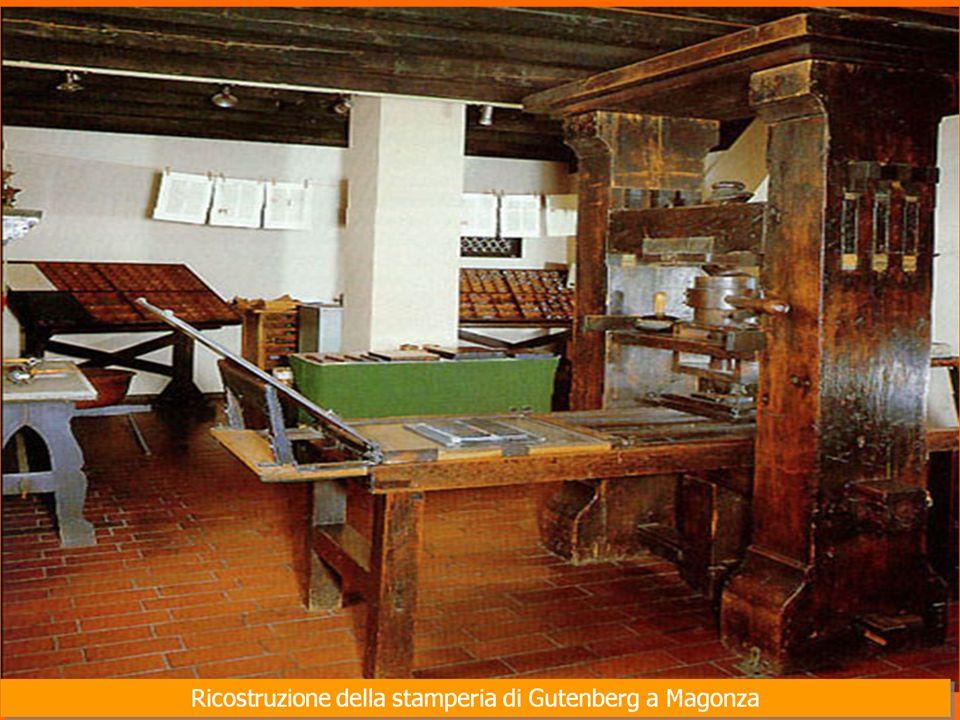 Nel 1450,il tedesco Giovanni Gutenberg, nato a Magonza ideò il sistema di stampa detto A CARATTERI MOBILI