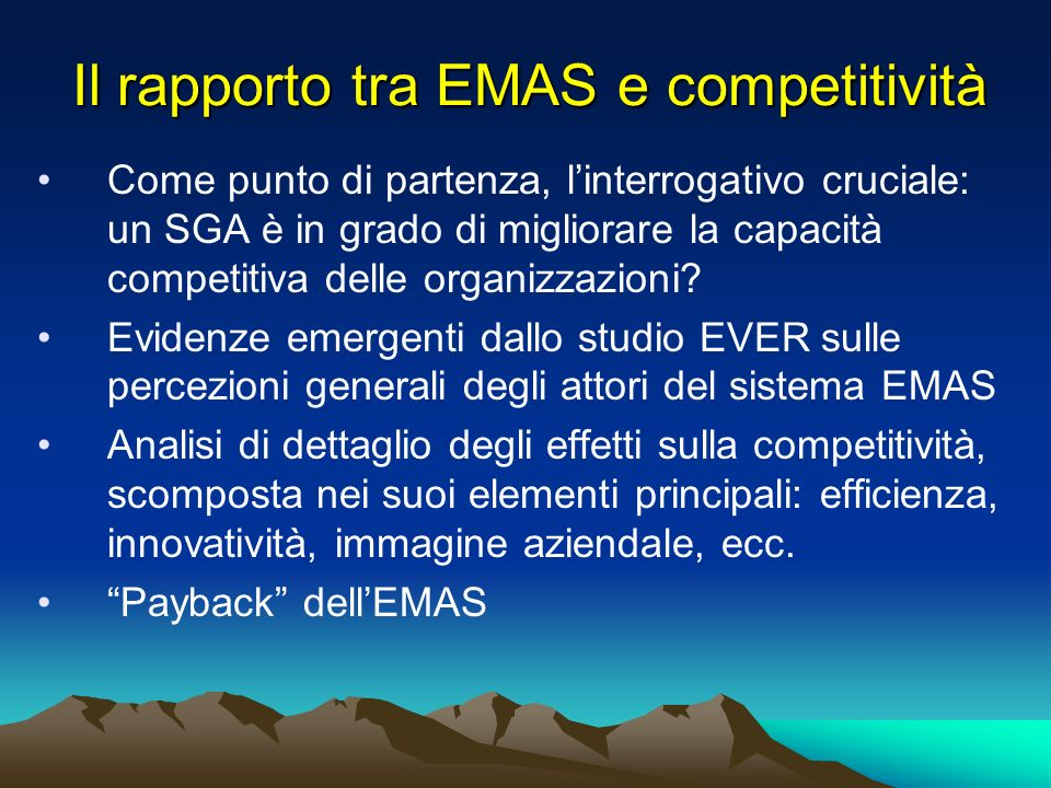 In particolare, Emas migliora: Use of natural resources (including energy) Avoidance, recycling and reuse of waste 82% of the respondents