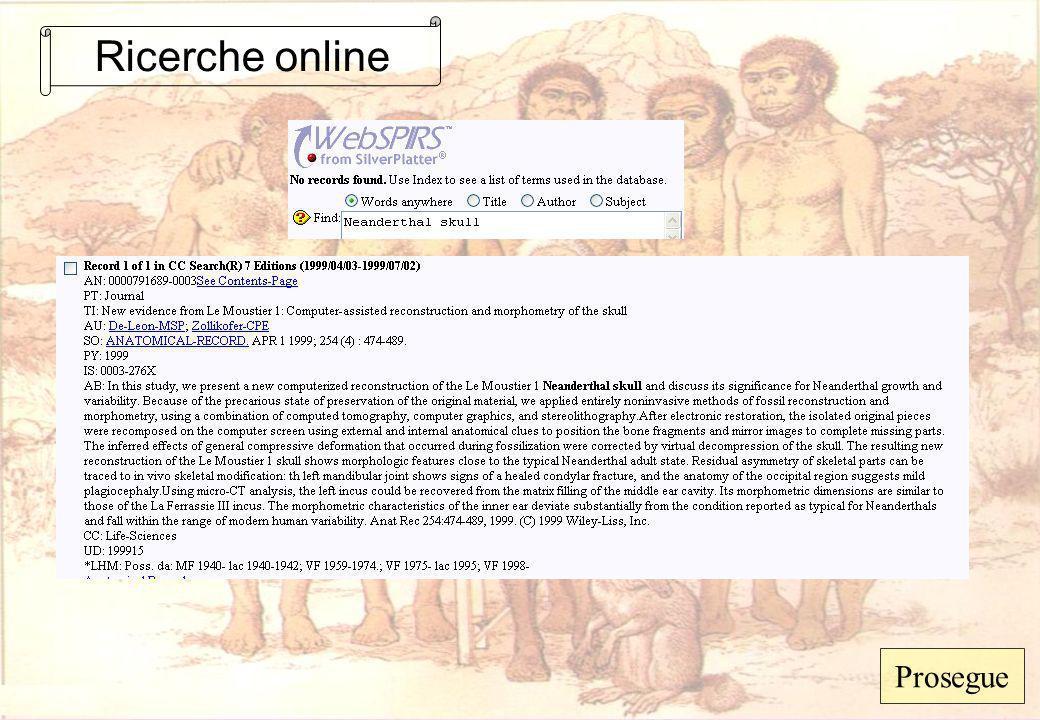 Ricerche online Prosegue