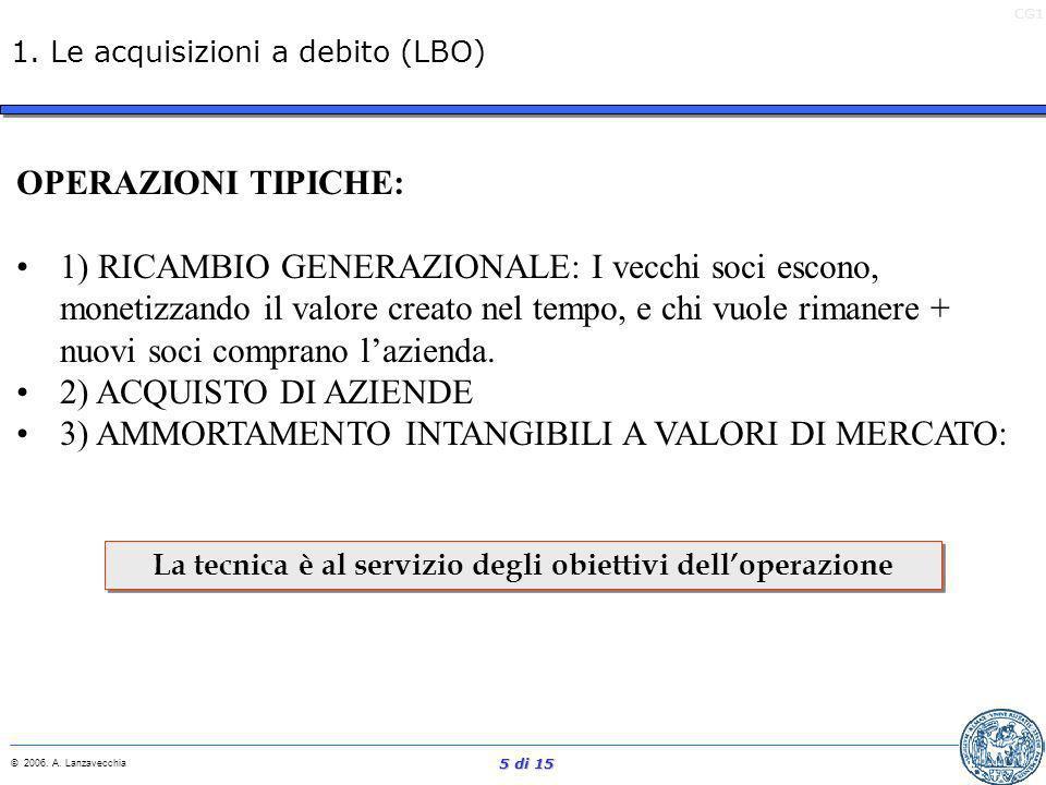 CG1 © 2006.A. Lanzavecchia 15 di 15 3. Caso Lottomatica Fonte articolo: La Repubblica Autore: A.
